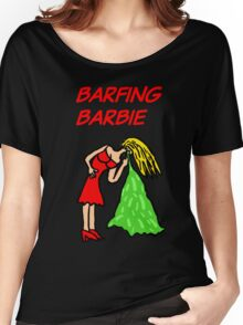Barfing Barbie  Women's Relaxed Fit T-Shirt