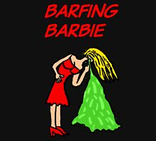 Barfing Barbie  Unisex T-Shirt
