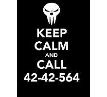 Keep calm and call 42-42-564 Call the Shinigami Photographic Print