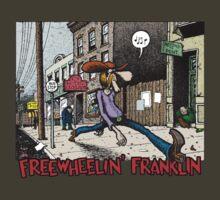 Fabulous Furry Freak Brothers Freewheelin Franklin by G4Maitun