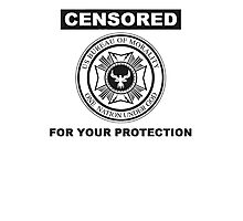 Censored for your protection Photographic Print
