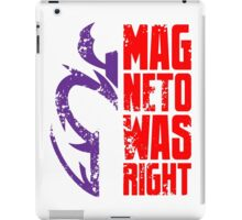 Magneto Was Right 2 iPad Case/Skin