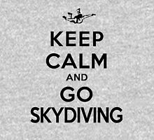Keep Calm and Go Skydiving(LS) Unisex T-Shirt