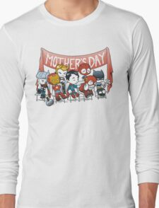 Happy Mother's Day! Long Sleeve T-Shirt