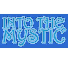 Into The Mystic Photographic Print