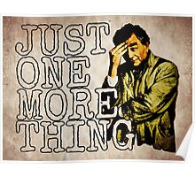 Just one more thing! Poster