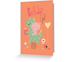 Birthday Girl - dinosaur Greeting Card