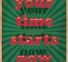 Your Time Starts Now by Peter Horsman