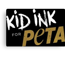 Kid Ink for Peta Canvas Print