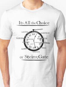 the choice of steins gate  Unisex T-Shirt