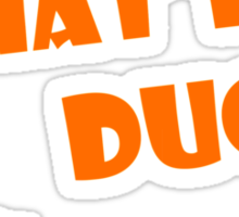 What the DUCK? Sticker