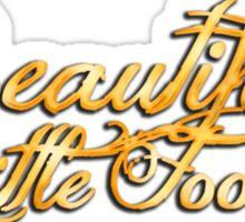 Beautiful Little Fool Sticker