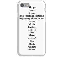 MATTHEW 28:19 iPhone Case/Skin