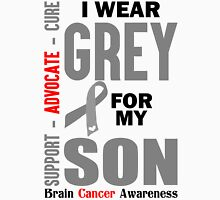 I Wear Grey For My Son (Brain Cancer Awareness) Unisex T-Shirt