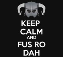 Keep Fus Ro Dah Kids Tee
