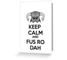 Keep Fus Ro Dah Greeting Card