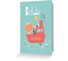 Birthday Boy - boat Greeting Card