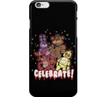 Five Nights At Freddy's Celebrate! iPhone Case/Skin