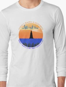 There's always a lighthouse... Long Sleeve T-Shirt