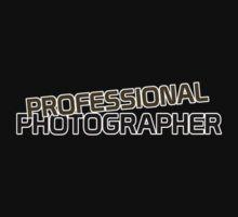 Professional Photographer #3 Kids Clothes