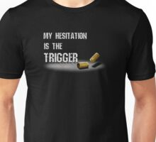 Trigger Black Unisex T-Shirt