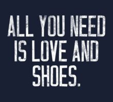 All you Need is Love and Shoes Kids Clothes