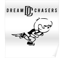 Dream Chasers Simple with runner Poster