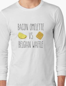 Life is Strange - Bacon Omelette VS Belgian Waffle Long Sleeve T-Shirt