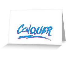 Conquer: 80's Hand-Rendered Type Greeting Card