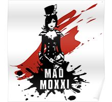 Mad Moxxi Poster