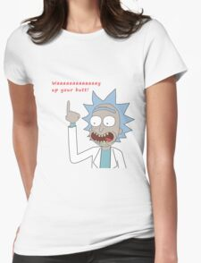 Rick and Morty - Waaaaaaaay Up Your Butt Womens Fitted T-Shirt
