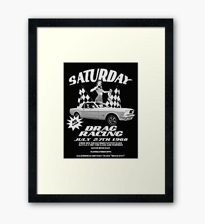 Saturday Night Drags Framed Print