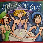 Girls Night Out by nancy salamouny