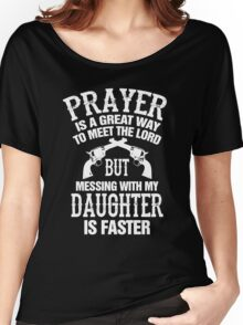 Meet The Lord Mess With My Daughter Mens Women's Relaxed Fit T-Shirt