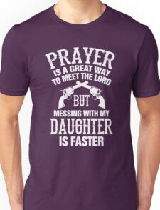 Meet The Lord Mess With My Daughter Mens Unisex T-Shirt
