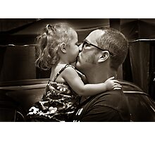 I love you Daddy!!!!!! Photographic Print