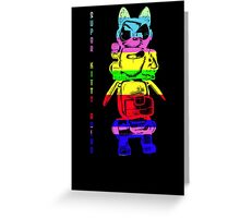Super Rainbow Kitty ...  Greeting Card