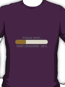 FART LOADING T-Shirt