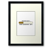 FART LOADING Framed Print