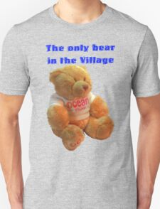 The only Bear in the Village T-Shirt
