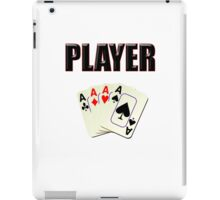 Player T-Shirt - Poker Card Gambling Tee iPad Case/Skin