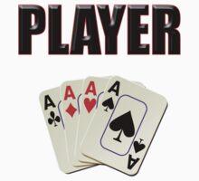 Player T-Shirt - Poker Card Gambling Tee Baby Tee