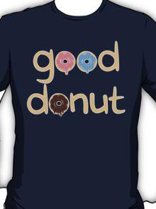 Good Donut T-Shirt