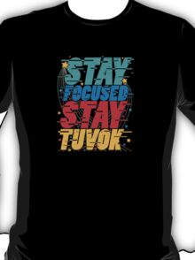 Stay Focused Stay Tuvok T-Shirt