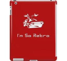I'm So Retro - 80s Computer Game - Back to Future T-Shirt iPad Case/Skin