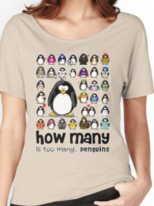 How Many Penguins is Too Many Penguins? Women's Relaxed Fit T-Shirt