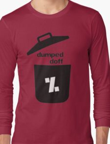 dumped doff Long Sleeve T-Shirt
