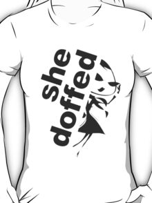 she doffed T-Shirt