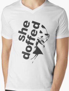 she doffed Mens V-Neck T-Shirt