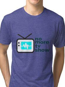 reality show Tri-blend T-Shirt